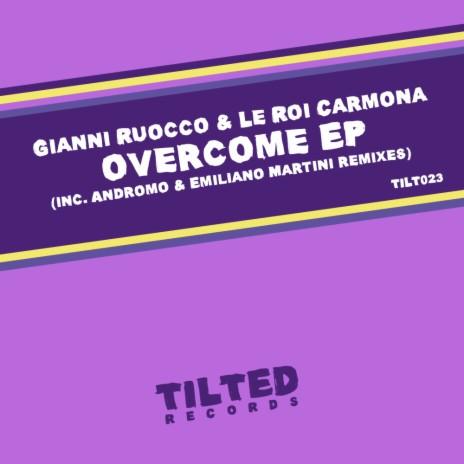 Overcome (Original Mix) ft. Le Roi Carmona-Boomplay Music
