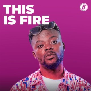 This Is Fire-Boomplay Music