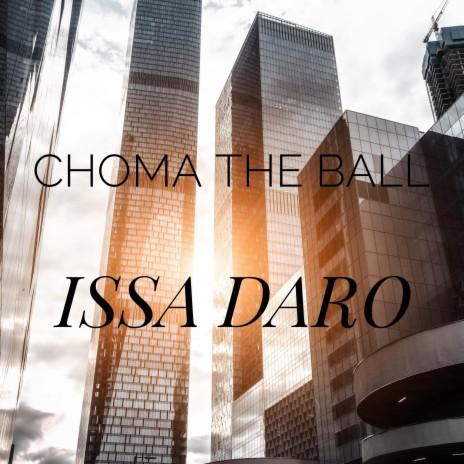 Choma The Ball-Boomplay Music