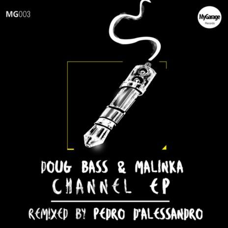 Channel Two (Original Mix) ft. Malinka-Boomplay Music