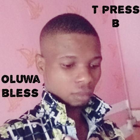 OLUWA BLESS-Boomplay Music