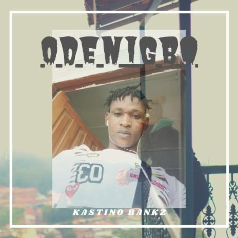 Odenigbo-Boomplay Music