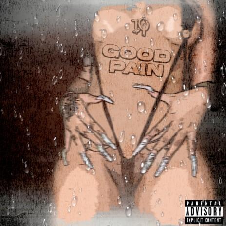 Good Pain-Boomplay Music