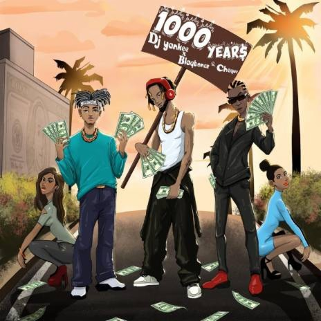 1000 YEAR$-Boomplay Music