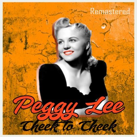 Cheek to Cheek (Remastered)-Boomplay Music