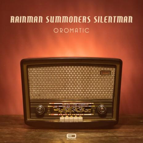 Oromatic ft. Summoners & Silentman-Boomplay Music