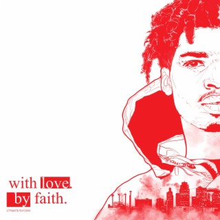 with love. by faith. - Listen on Boomplay For Free