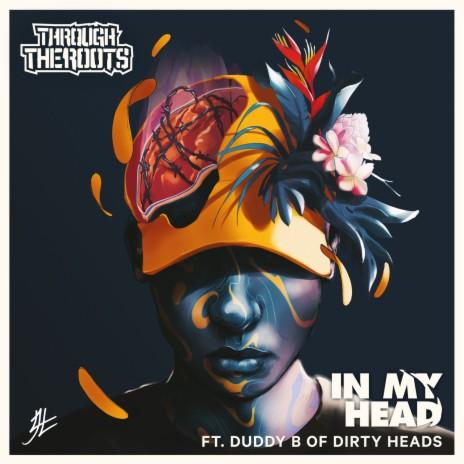 In My Head ft. Duddy B of Dirty Heads