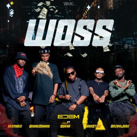 Woss ft. kay stun, andre marrs, Squyb, Adjavi Jose & Keeny Ice-Boomplay Music
