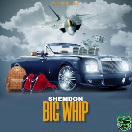 Big Whip-Boomplay Music
