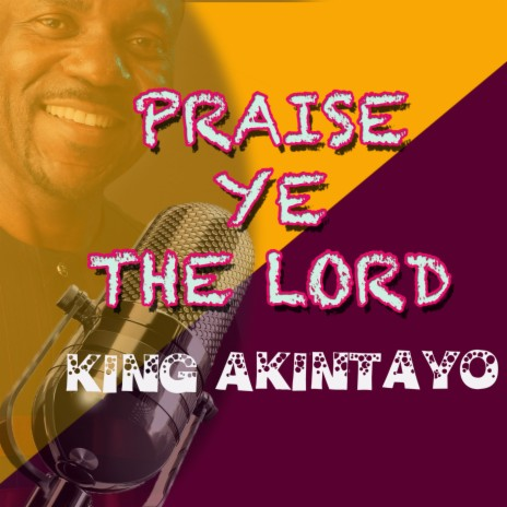 PRAISE YE THE LORD-Boomplay Music