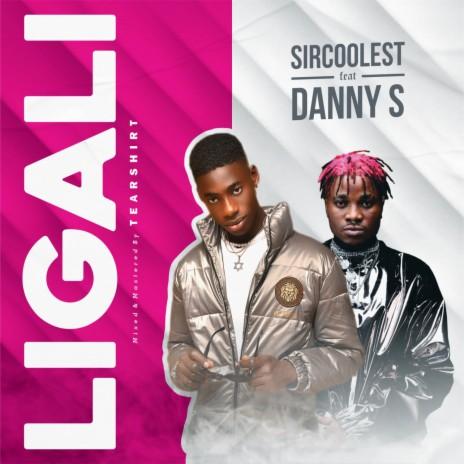 Ligali (feat. Danny S)