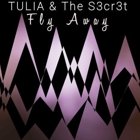 Fly Away ft. TULIA