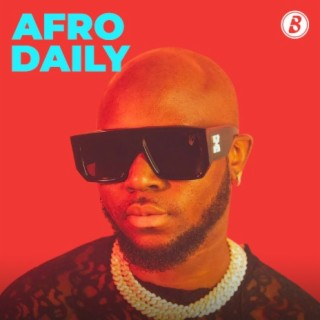 Afro Daily-Boomplay Music