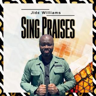 Sing Praises-Boomplay Music