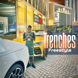 Trenches Freestyle