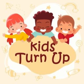 Kids Turn Up