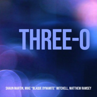 Three-O - Listen on Boomplay For Free