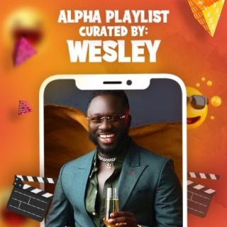 Wesley Kesse: Alpha Playlist