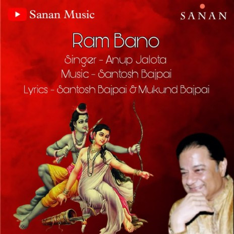 Ram Bano ft. Santosh Bajpai-Boomplay Music