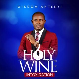 Holy Wine Intoxication Image