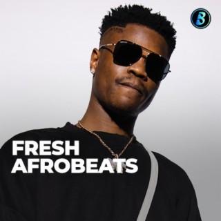 Fresh Afrobeats