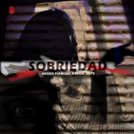 Sobriedad ft. Dj Hype Box