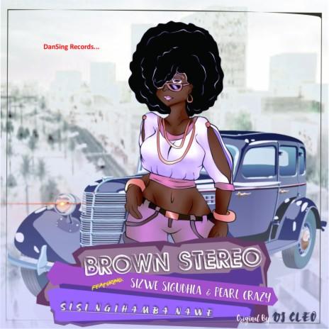 Sisi Ngihamba Nawe (Acapella) ft. Pearl Crazy & Sizwe Sigudhla