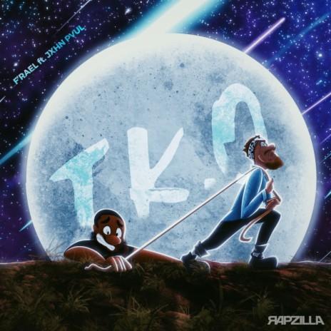T.K.O. ft. Rapzilla & JXHN PVUL