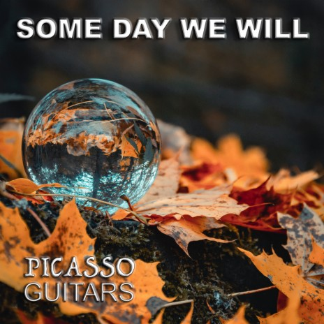 Some Day We Will