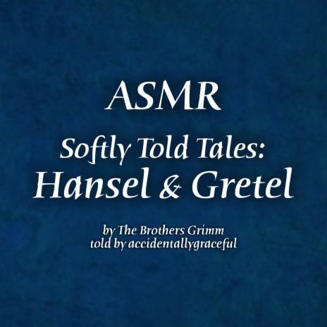Hansel and Gretel Pt 2