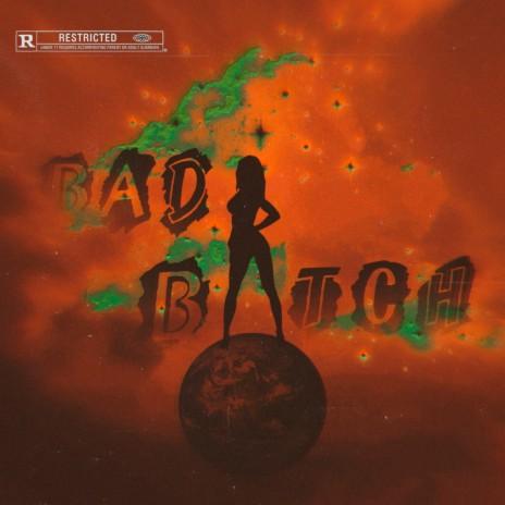 Bad Bitch ft. editero