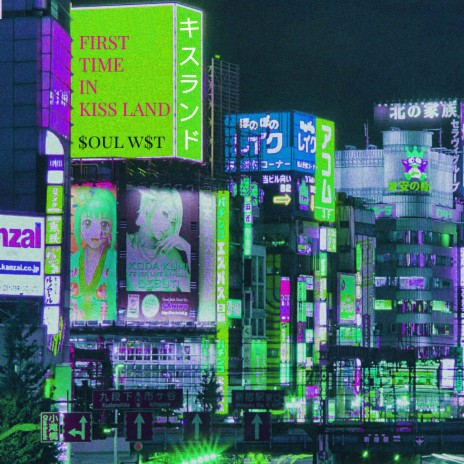 First Time In Kiss Land