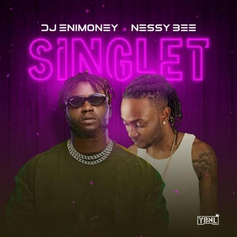 Singlet ft. Nessy Bee