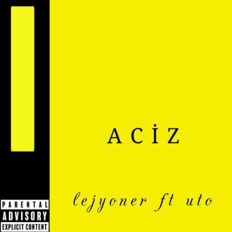 Aciz ft. Uto