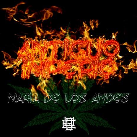 Maria de los Andes - Antiguo Imperio ft. Denior Maximo, Kusco, Margino & Kamblade