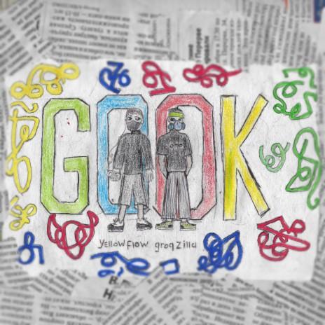 Gook ft. Yellow Flow