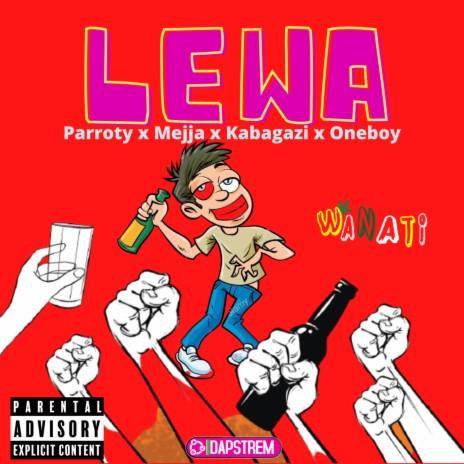 Lewa ft. Mejja, Kabagazi & Oneboy