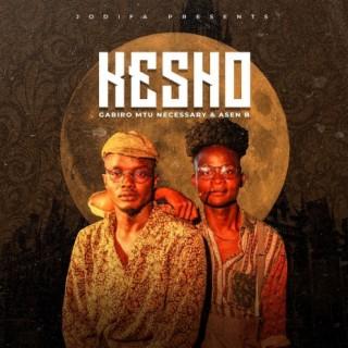 Kesho ft. Asen B-Boomplay Music