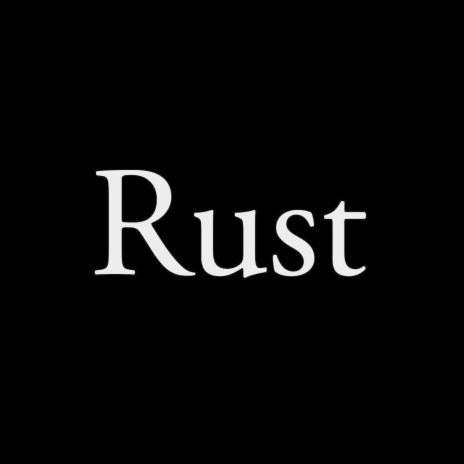 Rust-Boomplay Music