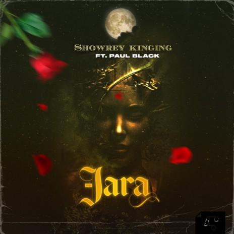 Jara ft. Paul Black-Boomplay Music