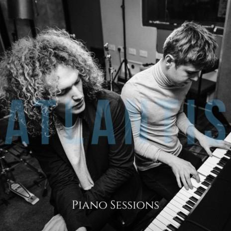 Atlantis (Piano Sessions)-Boomplay Music
