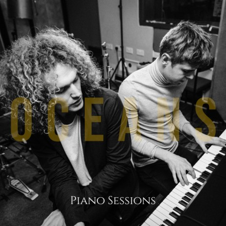 Oceans (Piano Sessions)-Boomplay Music