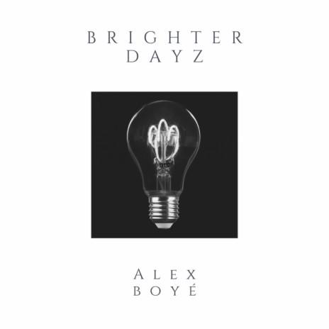 Brighter Dayz-Boomplay Music