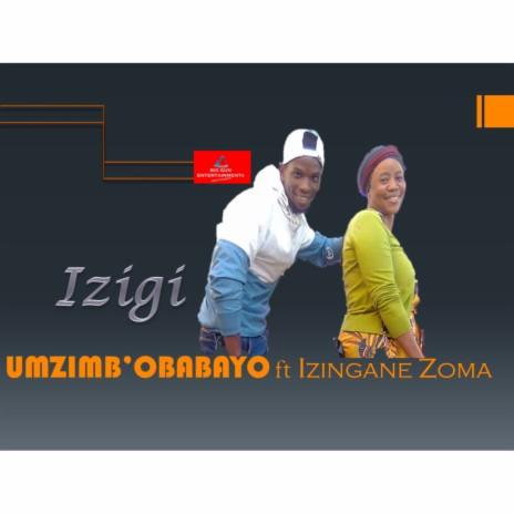 Izigi ft. Izingane Zoma