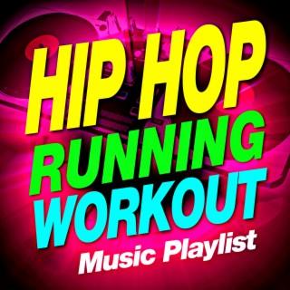 Hip Hop Running Workout Music Playlist