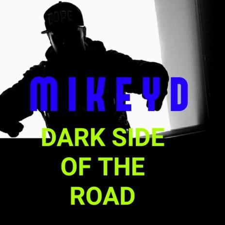 Dark Side Of The Road