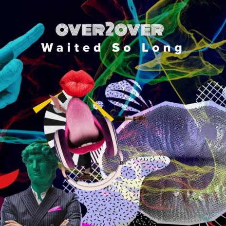 Waited so Long (Radio Edit)