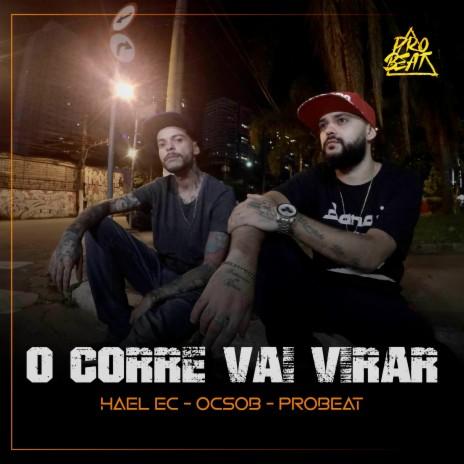 O Corre Vai Virar ft. OCSOB & ProBeat
