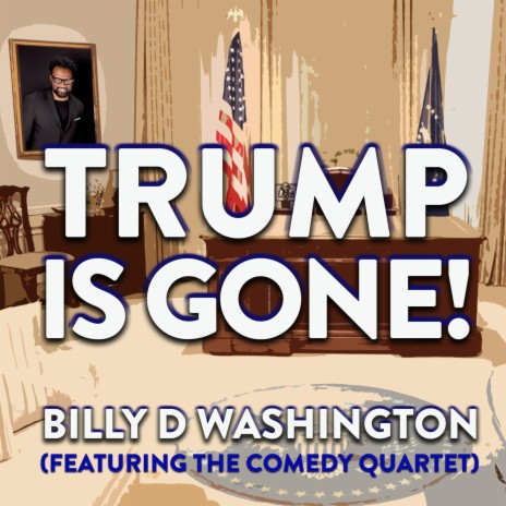 Trump Is Gone!